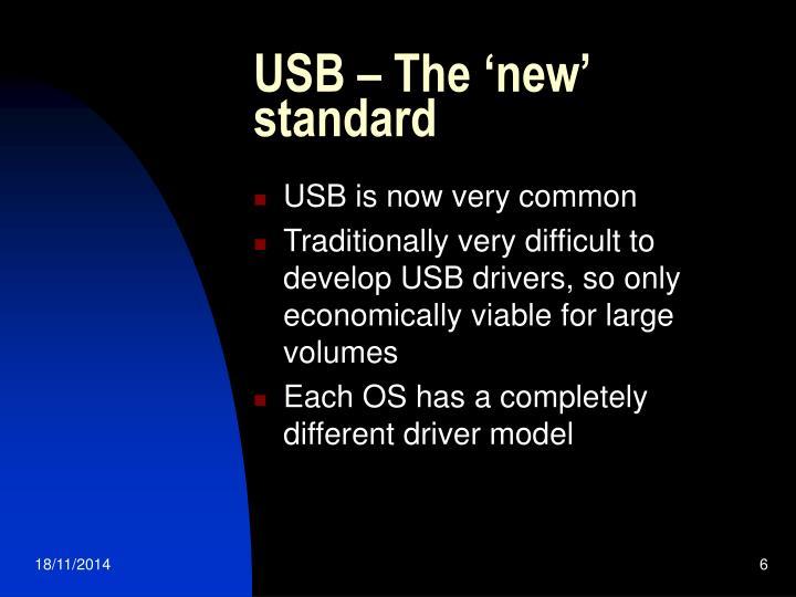 USB – The 'new' standard