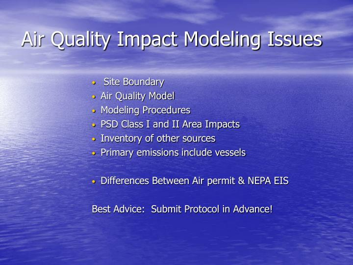 Air Quality Impact Modeling Issues
