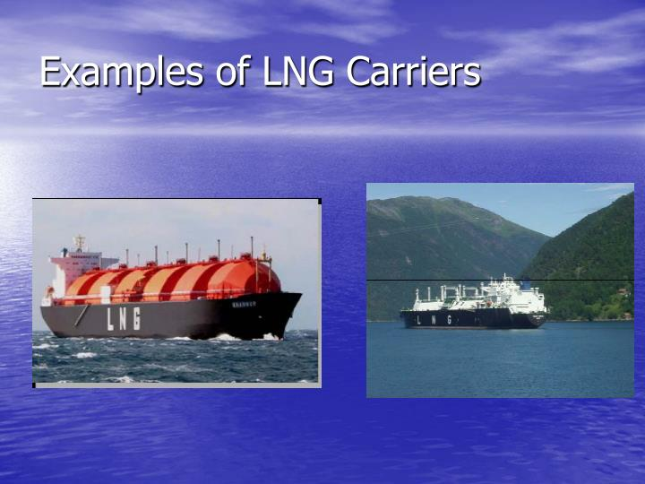 Examples of LNG Carriers