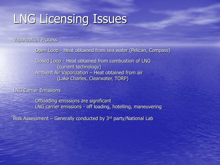 LNG Licensing Issues