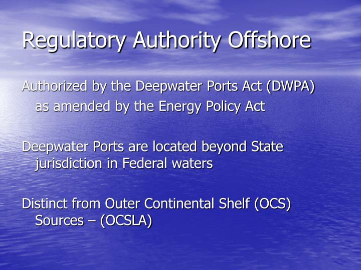 Regulatory Authority Offshore
