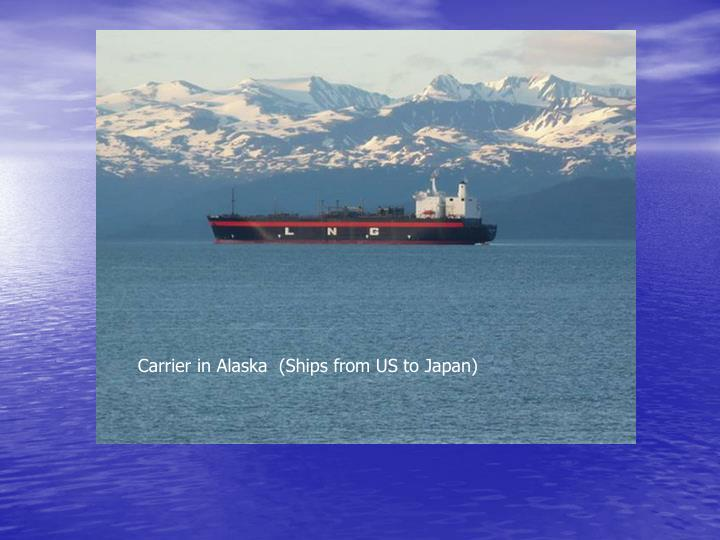 Carrier in Alaska  (Ships from US to Japan)