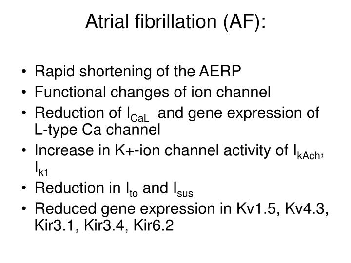 Atrial fibrillation (AF):