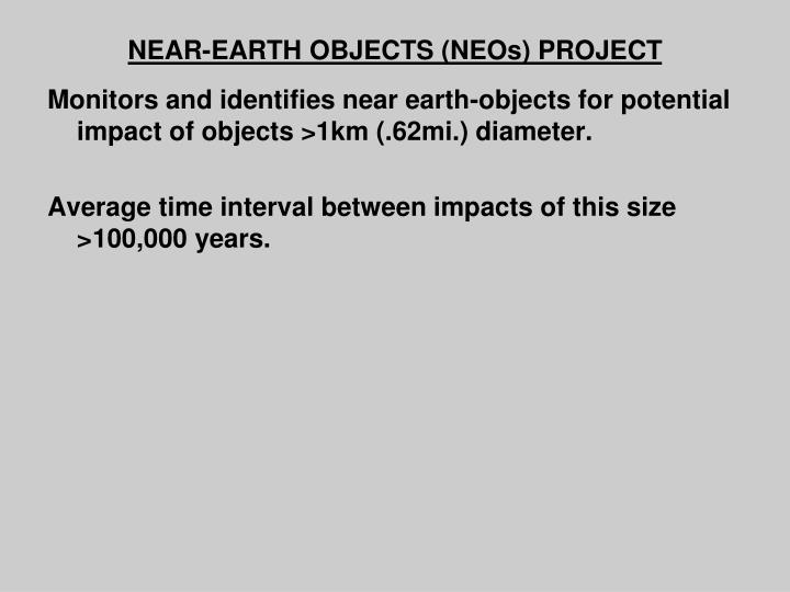 NEAR-EARTH OBJECTS (NEOs) PROJECT