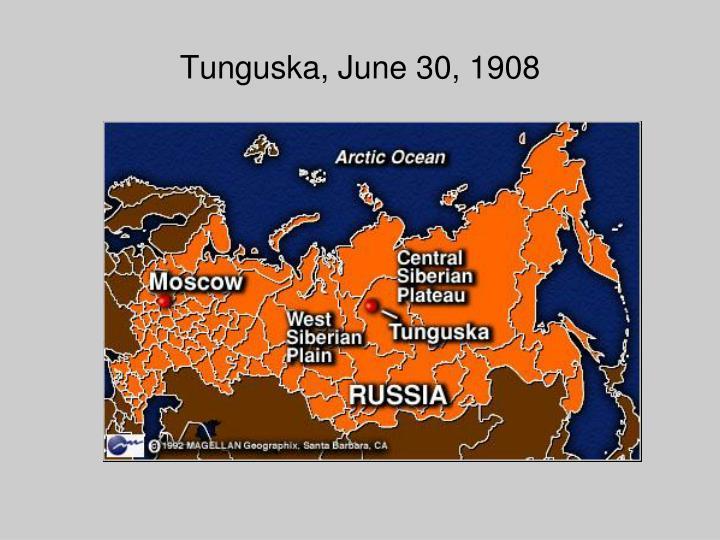 Tunguska, June 30, 1908