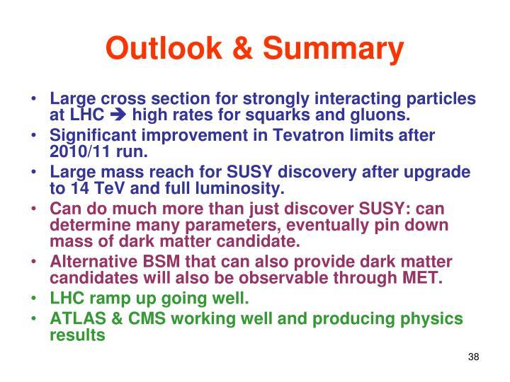 Outlook & Summary