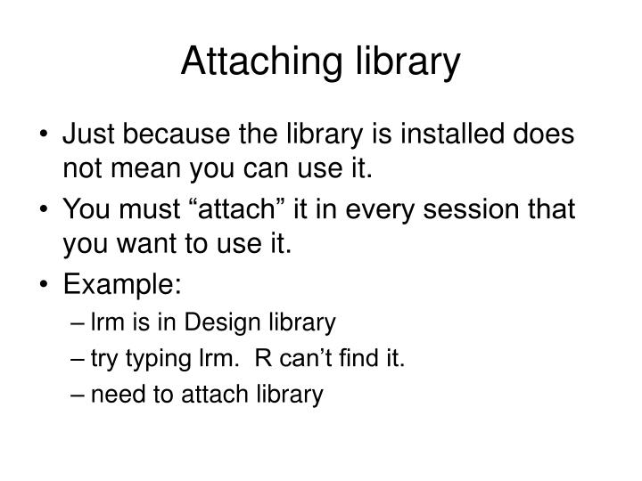 Attaching library