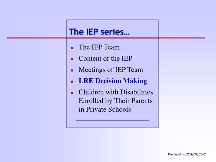 The IEP series…