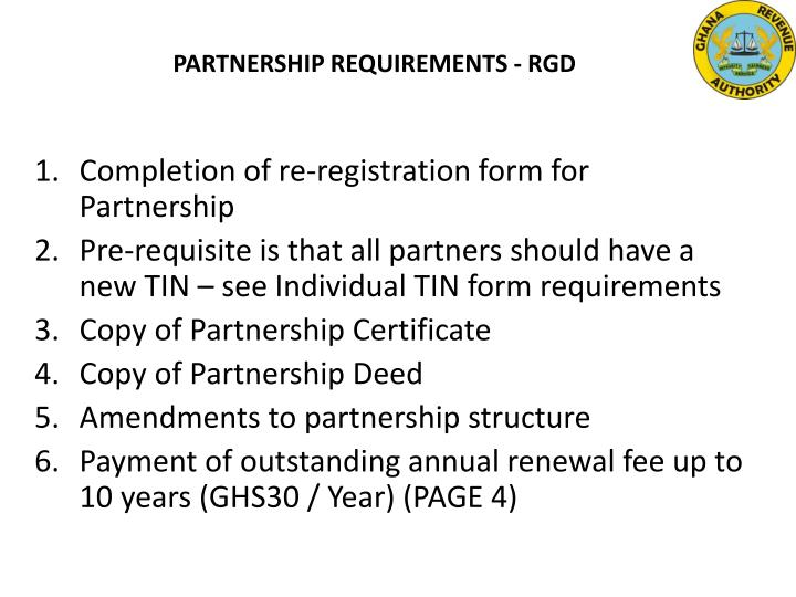 PARTNERSHIP REQUIREMENTS - RGD