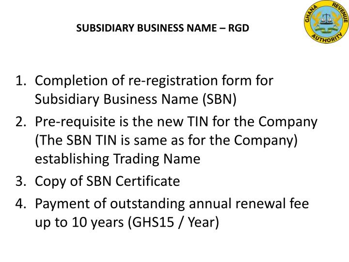SUBSIDIARY BUSINESS NAME – RGD