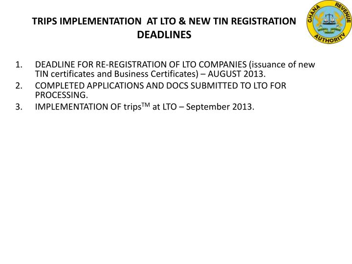 TRIPS IMPLEMENTATION  AT LTO & NEW TIN REGISTRATION