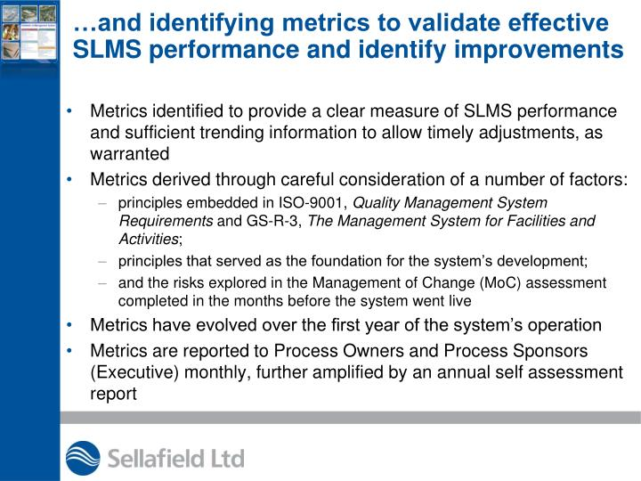 …and identifying metrics to validate effective SLMS performance and identify improvements