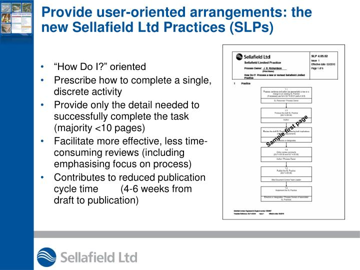 Provide user-oriented arrangements: the new Sellafield Ltd Practices (SLPs)