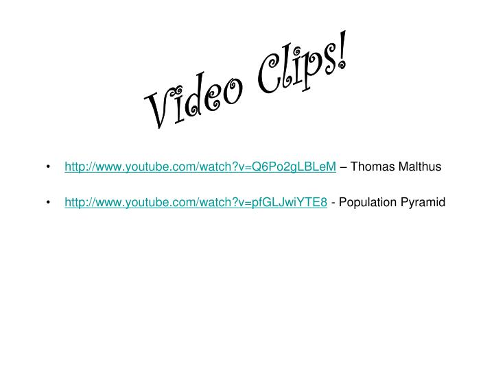 Video Clips!