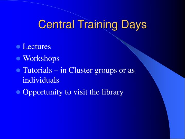 Central Training Days