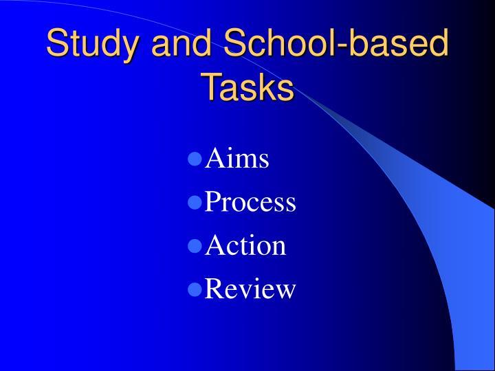 Study and School-based Tasks