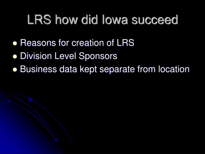 LRS how did Iowa succeed