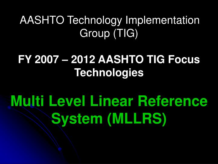 AASHTO Technology Implementation Group (TIG)