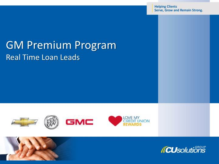 Gm premium program real time loan leads