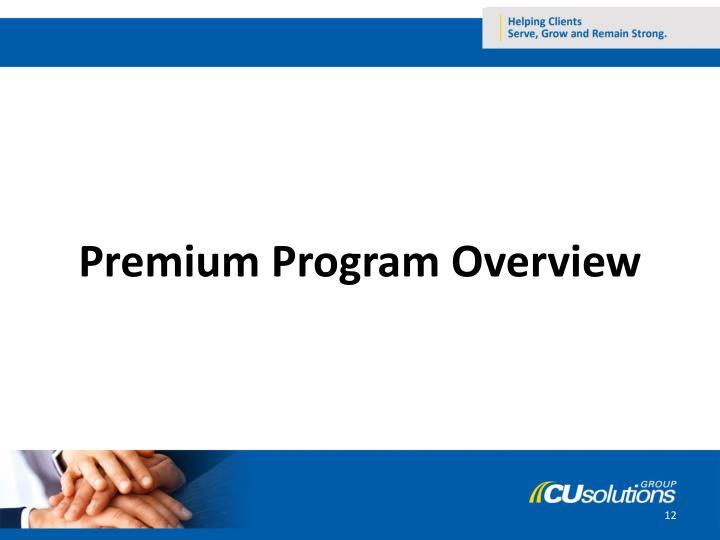 Premium Program Overview