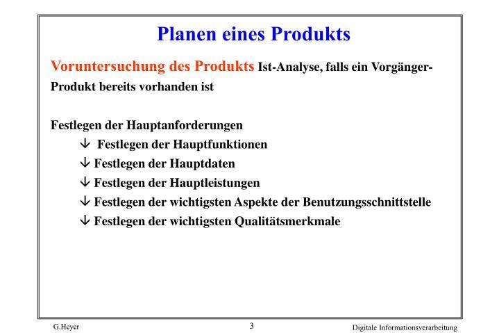 Planen eines Produkts