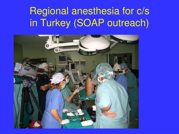 Regional anesthesia for c/s