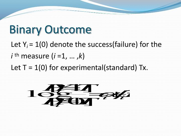 Binary Outcome