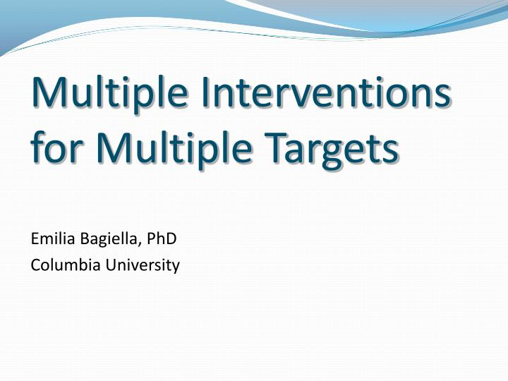 multiple interventions for multiple targets