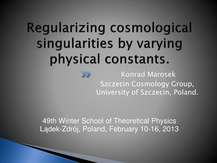 Regularizing cosmological singularities by varying physical constants
