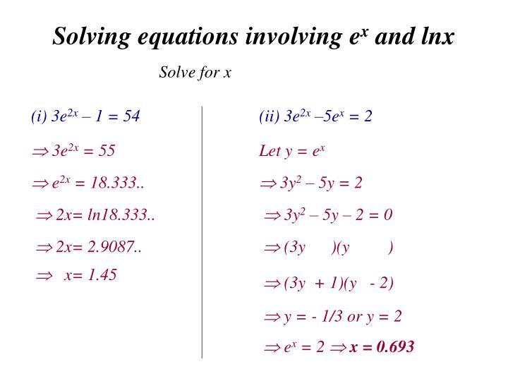 Solving equations involving e