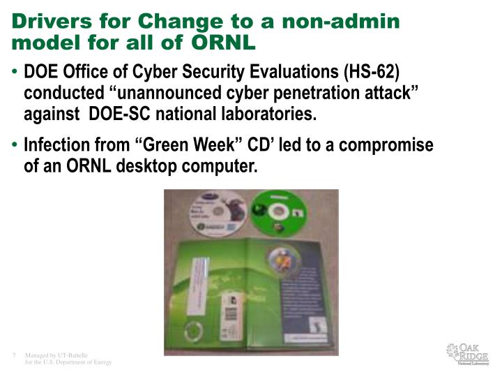 Drivers for Change to a non-admin model for all of ORNL