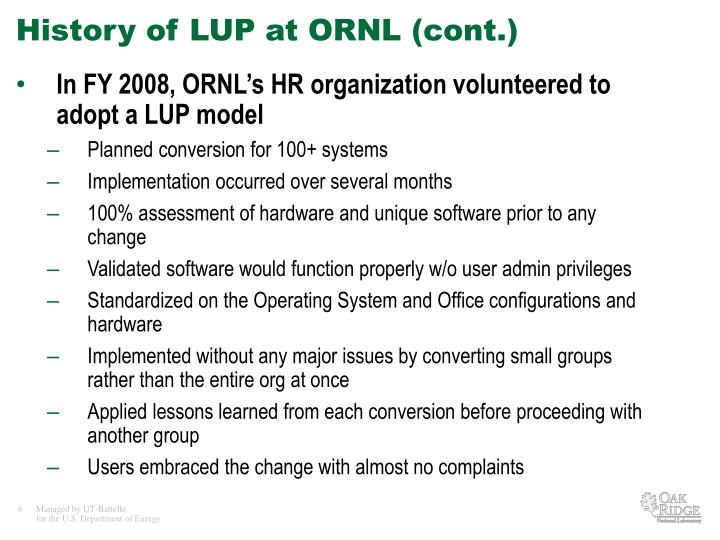 History of LUP at ORNL (cont.)