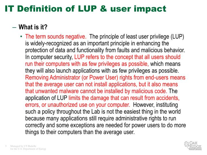IT Definition of LUP & user impact