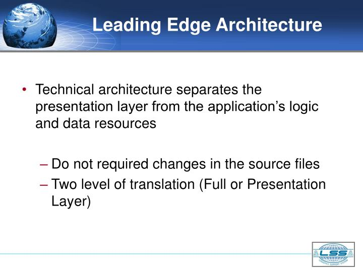 Leading Edge Architecture