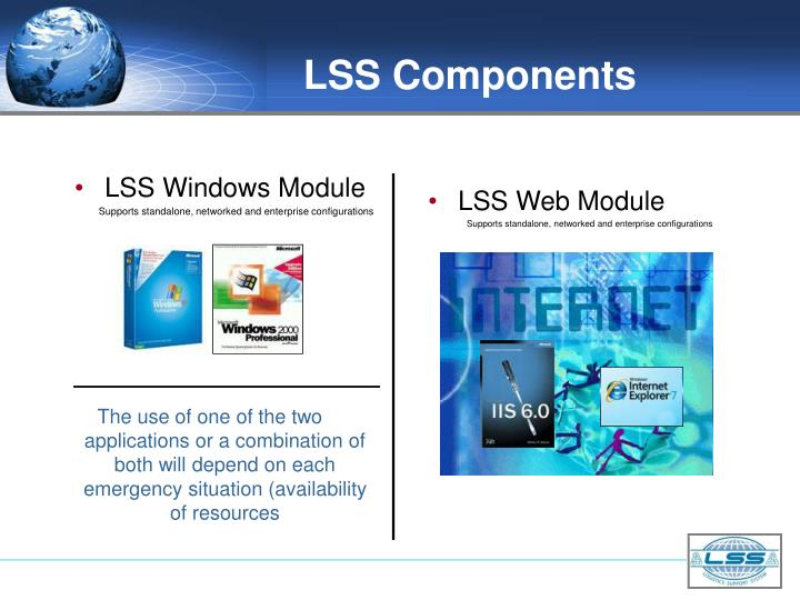 LSS Components