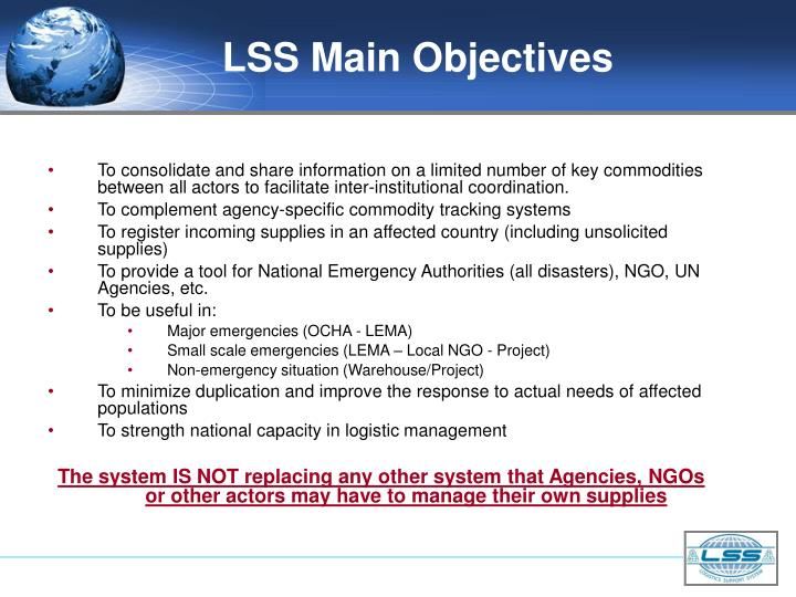 LSS Main Objectives