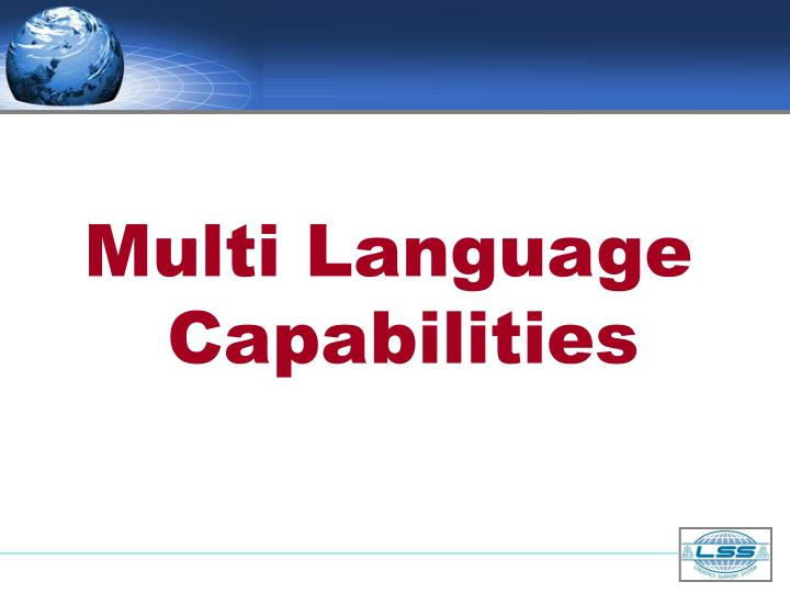 Multi Language Capabilities