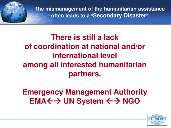 The mismanagement of the humanitarian assistance