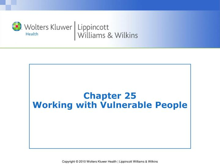 Chapter 25 working with vulnerable people
