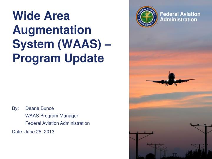 Wide area augmentation system waas program update