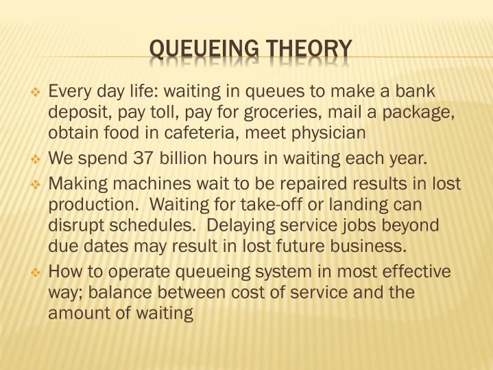 Queueing