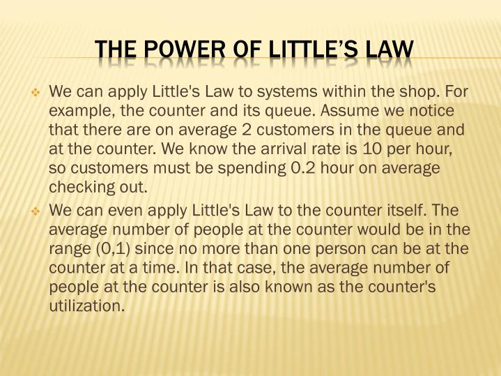 The power of Little's Law