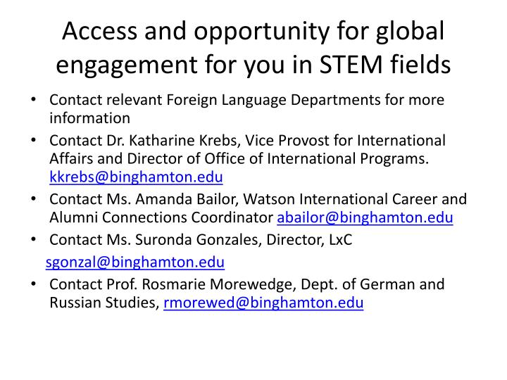 Access and opportunity for global engagement for you in STEM fields