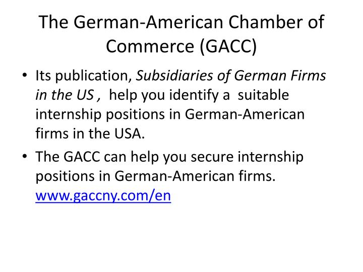 The German-American Chamber of Commerce (GACC)