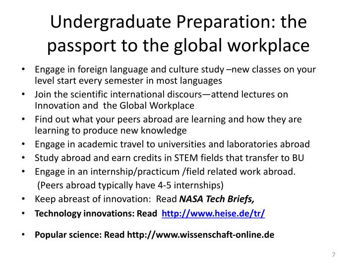 Undergraduate Preparation: the passport to the global workplace