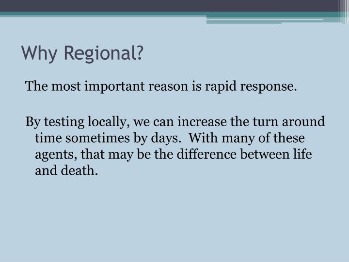 Why Regional?