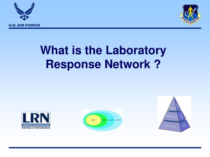 What is the Laboratory Response Network ?