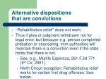 alternative dispositions that are convictions
