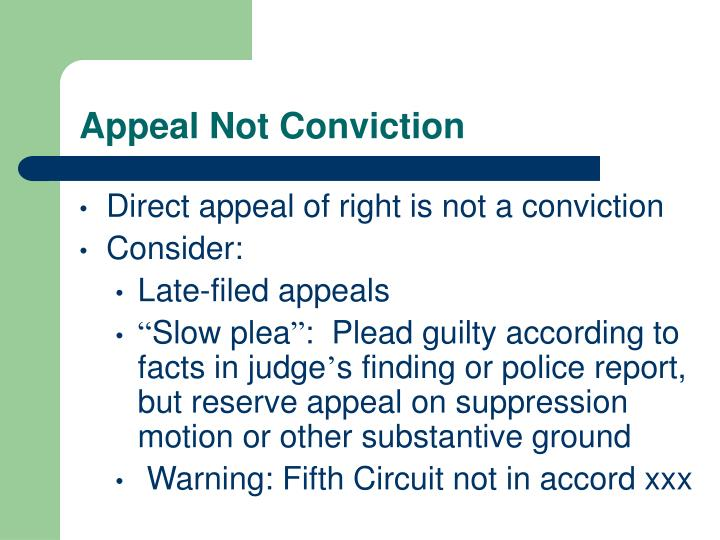 Appeal Not Conviction