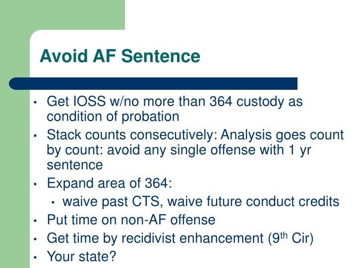 Avoid AF Sentence